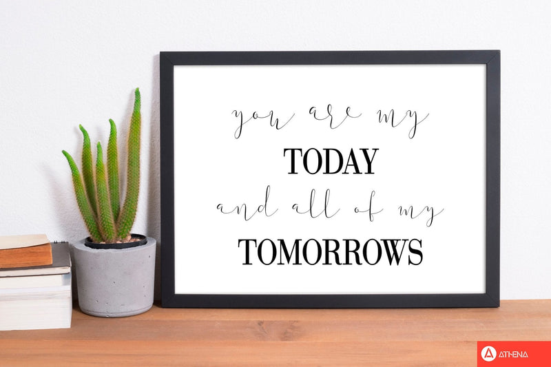 You are my today modern fine art print