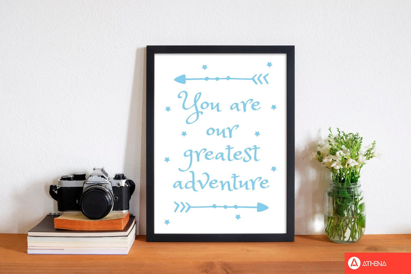 You are our greatest adventure blue modern fine art print