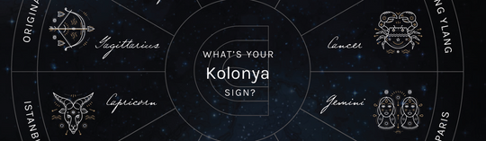 What's your Kolonya Sign?