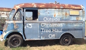 Book your OUTSIDE Christmas Tree Haul off