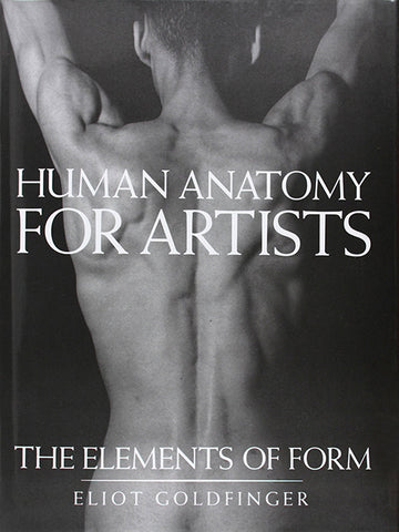 """Book cover of """"Human Anatomy for Artists: The Elements of Form"""""""