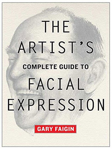 """Book cover of """"The Artist's Complete Guide to Facial Expression"""""""