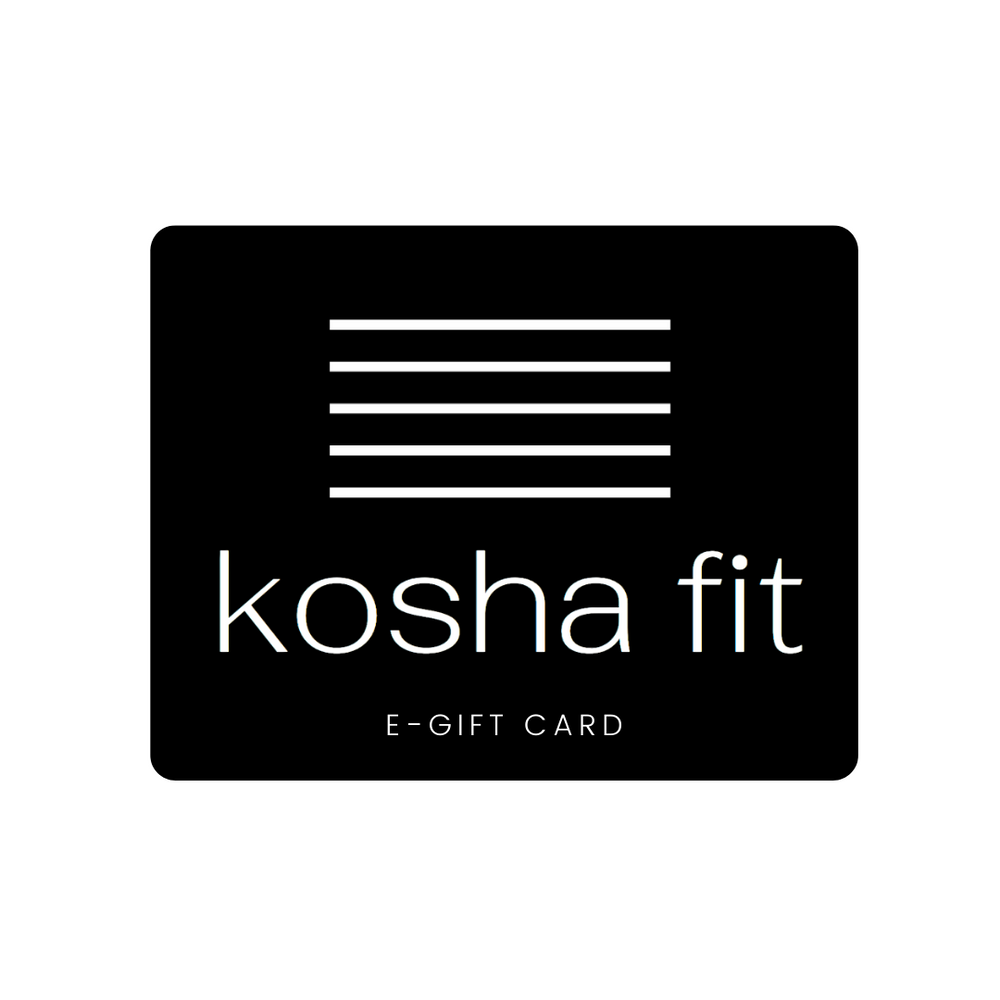 KOSHA FIT E-GIFT CARD - Kosha Fit