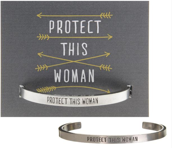 """Protect This Woman"" Quotable Cuff"