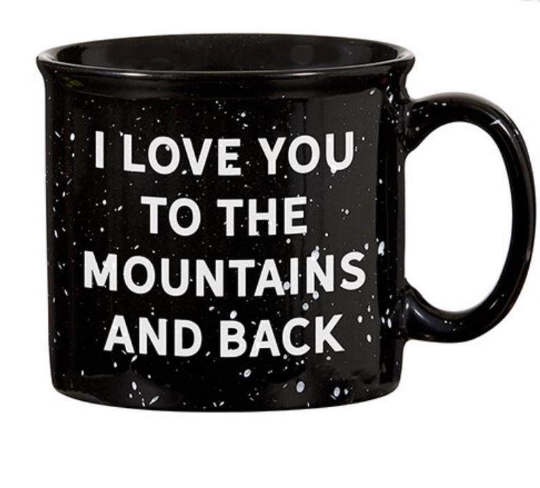 I Love You to the Mountains Mug in Black