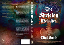 "Load image into Gallery viewer, ""The Skeleton Melodies - A Collection by Clint Smith"""