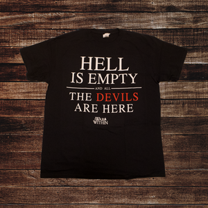Hell is Empty and All the Devils are Here Tee