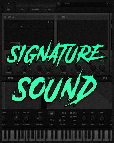 SIGNATURE SOUND (Get any sound you want!)