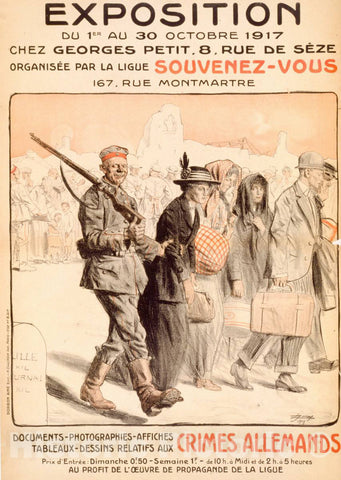 Vintage Poster -  Exposition du 1er au 30 octobre 1917 organisée par la Ligue Souvenez - Vous documents, photographies, Affiches. aux Crimes allemands, Historic Wall Art