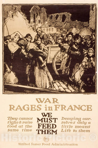 Vintage Poster -  War Rages in France -  We Must Feed Them -  Townsend., Historic Wall Art