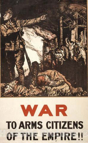 Vintage Poster -  War. to arms Citizens of The Empire!!, Historic Wall Art