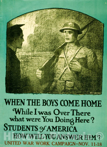 Vintage Poster -  When The Boys Come Home While I was Over There What were You Doing here? Students of America, How Will You Answer him?, Historic Wall Art