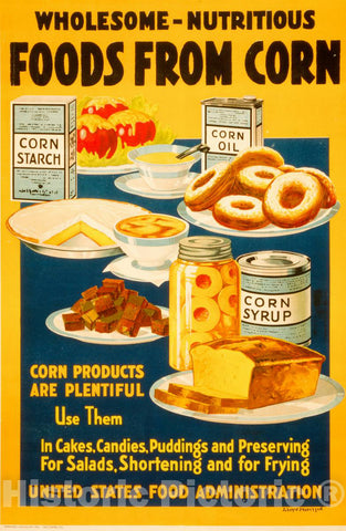Vintage Poster -  Wholesome -  Nutritious Foods from Corn -  Lloyd Harrison., Historic Wall Art