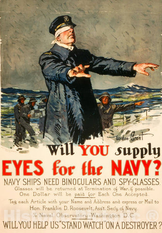Vintage Poster -  Will You Supply Eyes for The Navy? Navy Ships Need Binoculars and spy - Glasses -  Gordon Grant ; Sackett & Wilhelms, New York., Historic Wall Art