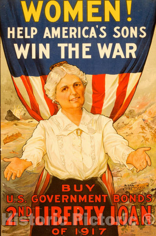 Vintage Poster -  Women! Help America's sons Win The war - Buy U.S. Government Bonds, 2nd Liberty Loan of 1917 -  R.H. Porteus., Historic Wall Art