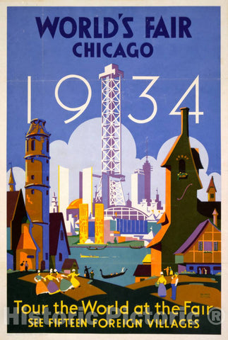Vintage Poster -  World's fair -  Chicago -  1934 Tour The World at The fair - See Fifteen Foreign Villages  -  Weimer Pursell., Historic Wall Art