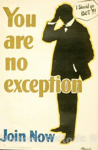 Vintage Poster -  You are no Exception. Join Now -  Stone Ltd., Historic Wall Art