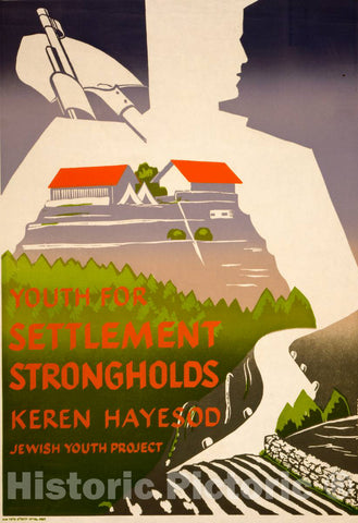 Vintage Poster -  Youth for Settlement strongholds Keren Hayesod Jewish Youth Project., Historic Wall Art