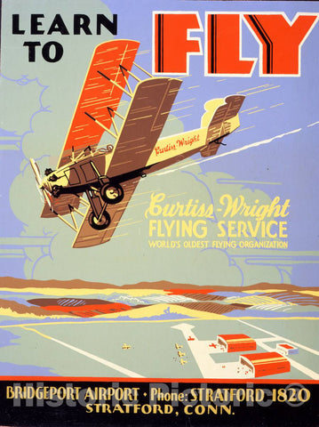 Vintage Poster -  Learn to Fly Curtiss - Wright Flying Service, World's Oldest Flying Organization. 1, Historic Wall Art