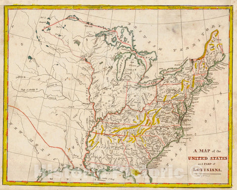 Historic Map : 1812 A Map of the United States and Part of Louisiana : Vintage Wall Art