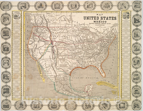 Historic Map - 1846 Mexico, Map Of The United States And Mexico : Including Oregon, Texas And The Californias. - Vintage Wall Art