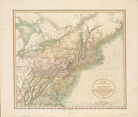 Historical Map, 1806 A New map of pof The United States of North America, containing Those of New York, Vermont, New Hampshire, Massachusets [sic], Connecticut, Vintage Wall Art