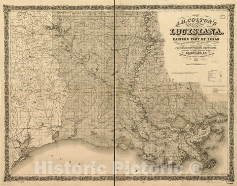 Historic 1863 Map - J. H. Colton's map of The State of Louisiana and Eastern Part of Texas compiled from United States Surveys, and Other Authentic Sources, Showing The Counties