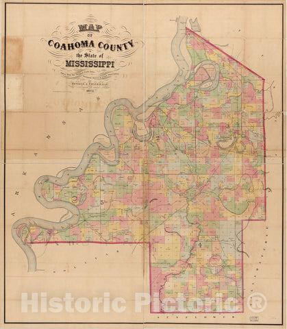 Historic 1872 Map - Map of Coahoma County in The State of Mississippi : Taken from The Original Field Notes, Personal Survey & Actual observations