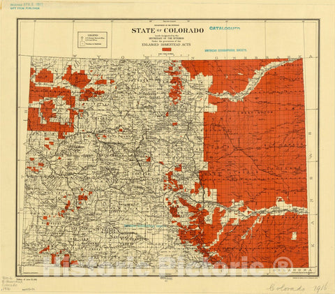 Historic Map : Colorado 1916, State of Colorado : lands designated by the Secretary of the Interior under the provisions of the Enlarged Homestead Acts , Antique Vintage Reproduction