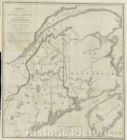 Historic Map : Map of the Northern Part of the State of Maine and of the Adjacent British Provinces, Shewing the portion of that State to which Great Britain, 1830 , Vintage Wall Art