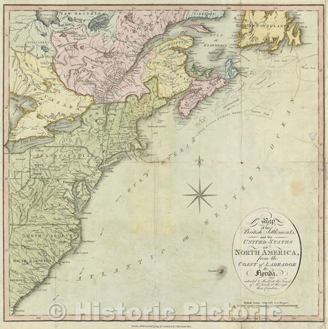 Historic Map : Map of the British Settlements, and the United States of North America from the coast of Labrador to Florida, 1813 , Vintage Wall Art