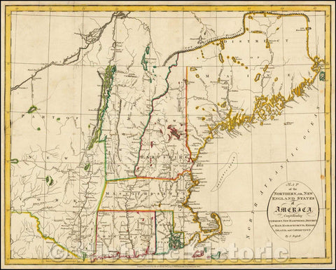 Historic Map - Map of the Northern New England States of America, with Vermont, New Hampshire, Maine, Massachusetts, Rhode-Island, and Conneticutt, 1794 - Vintage Wall Art