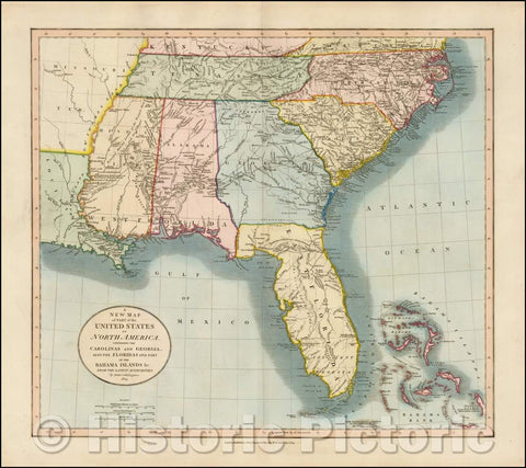 Historic Map - A New of Part of the United States of North America Containing The Carolinas And Georgia. Also The Floridas And Part Of The Bahama Islands, 1825 - Vintage Wall Art
