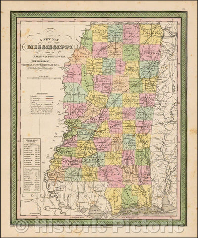 Historic Map - The State Of Mississippi with its Roads & Distances, 1850, Thomas, Cowperthwait & Co. - Vintage Wall Art