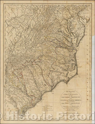 Historic Map - The Marches of Lord Cornwallis in the Southern Provinces, Now States of North America; with Virginia and Maryland and the Delaware Counties, 1787 - Vintage Wall Art