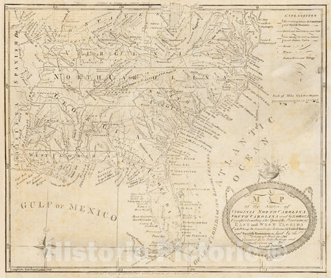 Historic Map - States of Virginia, North Carolina, South Carolina and Georgia Comprehending the Spanish Provinces of East and West Florida Exhibiting t, 1788 - Vintage Wall Art