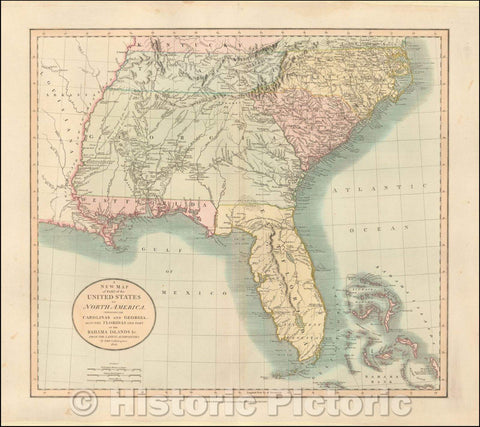 Historic Map - A New of Part of the United States of North America Containing The Carolinas And Georgia. Also The Floridas And Part Of The Bahama Islands, 1806 v3