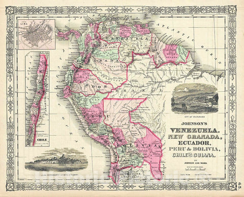 Historic Map : Johnson Map of Venezuela, Colombia, Ecuador, Peru, Bolivia, Chile and Guiana, Version 2, 1865, Vintage Wall Art