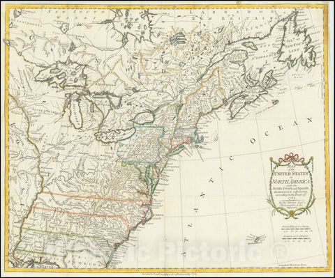 Historic Map : United States in North America:with the British, French and Spanish Dominions adjoining, according to the Treaty of 1783., 1783 v1, Vintage Wall Art