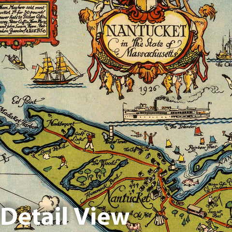 Historic Map : Nantucket in The State of Massachusetts, 1926 Pictorial Map - Vintage Wall Art