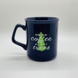 DRINK COFFEE PLANT TREES MUG