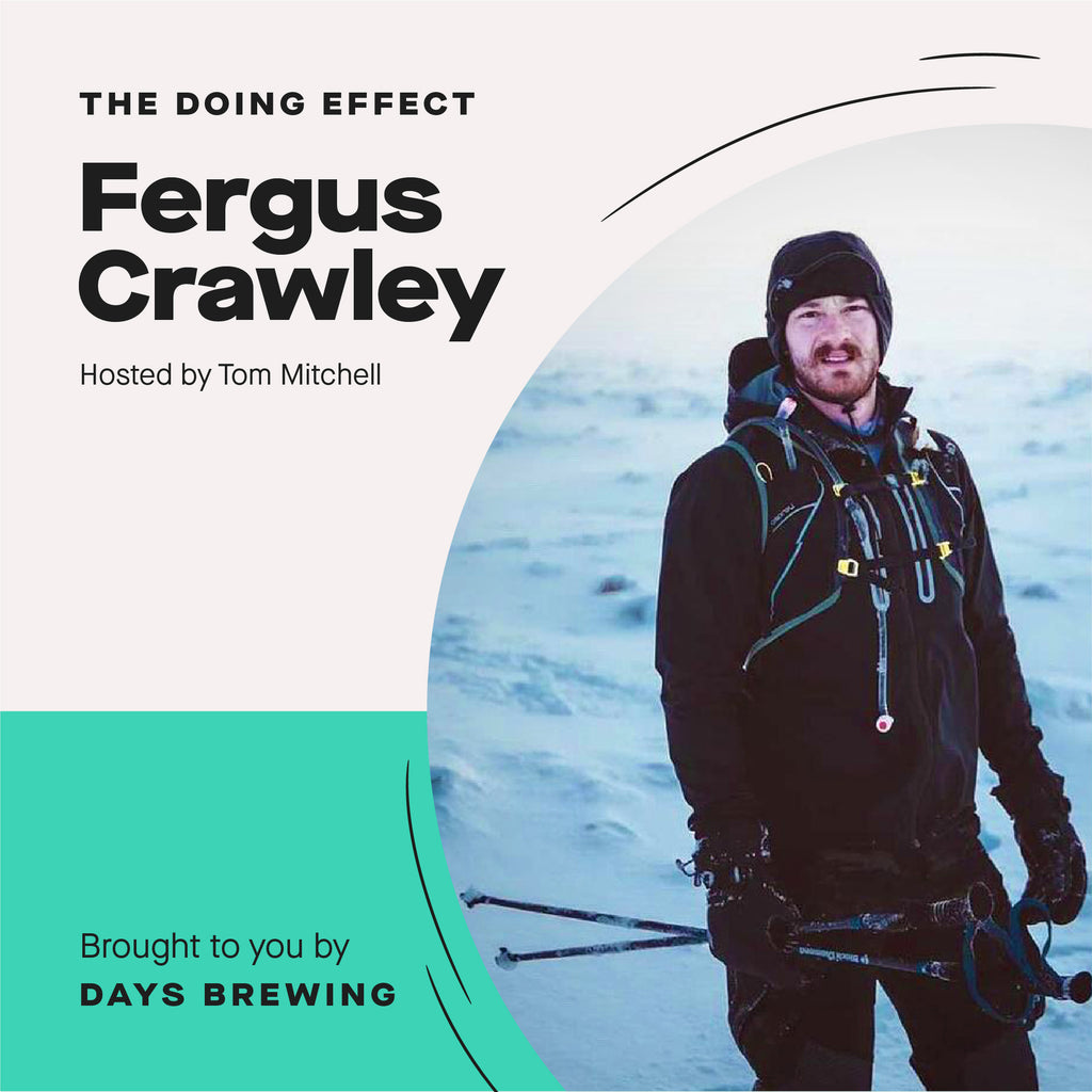 The Doing Effect Podcast with Fergus Crawley