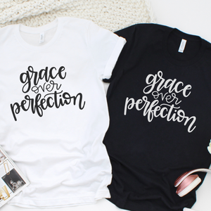 grace over perfection tshirts black and white