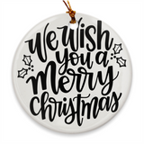 We With You a Merry Christmas | Porcelain Ornaments