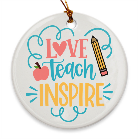 Love Teach Inspire | Porcelain Ornaments