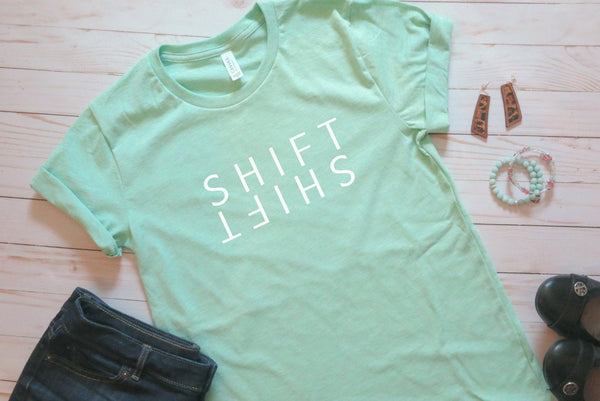 Shift Your Thinking Tshirt