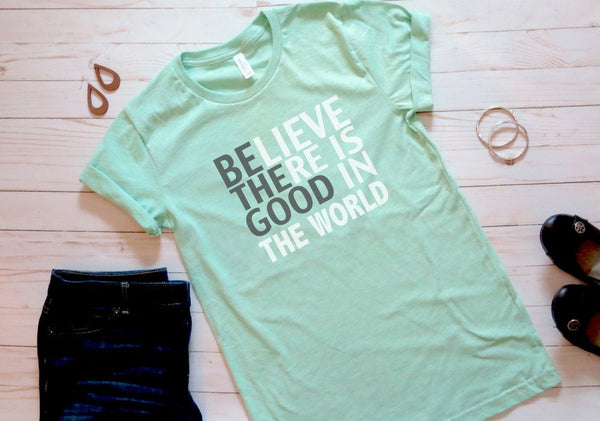 Be the Good in the World - Mint