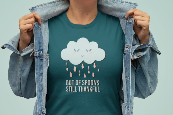 Out of Spoons Still Thankful | T-Shirt