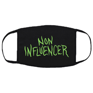 Non influencer mask