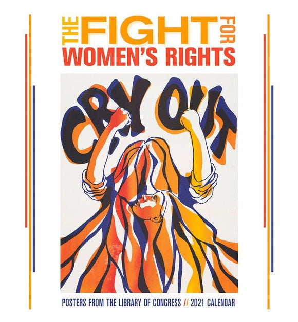 The Fight for Women's Rights 2021 Wall Calendar